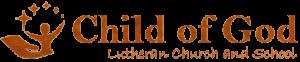 Child of God Lutheran Church
